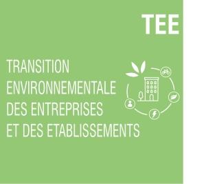 Transition Environnementale des entreprises et des établissements